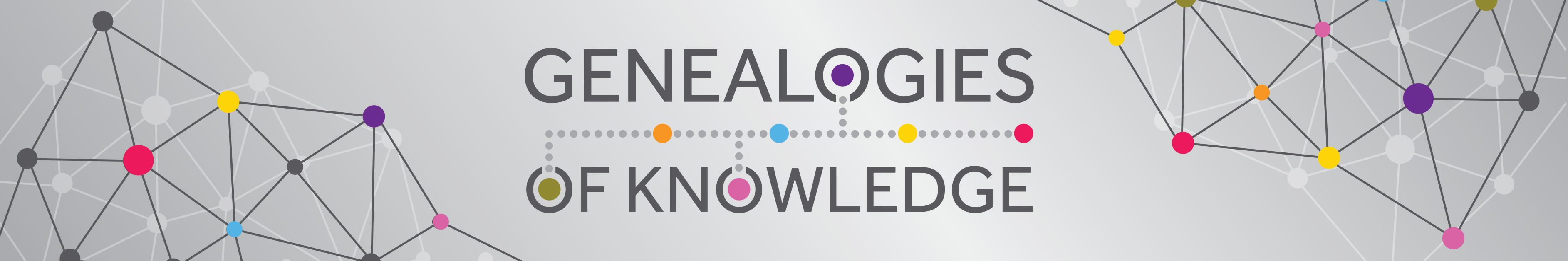 Genealogies of Knowledge